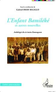 Lenfant bamiléké et autres nouvelles - Anthologie des écrivains Bamougoum.pdf