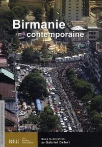Gabriel Defert - Birmanie contemporaine.