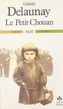 Gabriel Delaunay - Le Petit Chouan.
