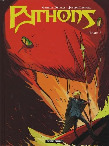 Gabriel Delmas et Joseph Lacroix - Pythons Tome 3 : .