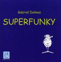Gabriel Delmas - Superfunky.