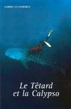 Gabriel Di Domenico - Le Têtard et la Calypso.
