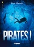 Gabriel Di Domenico - Pirates !.