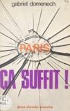 Gabriel Domenech - Paris, ça suffit !.