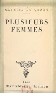 Gabriel du Genêt - Plusieurs femmes.