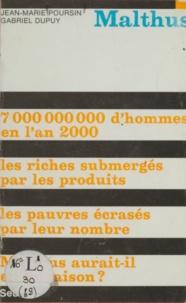 Gabriel Dupuy et Jean-Marie Poursin - Malthus.