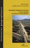 Gabriel Dupuy et Isabelle Géneau de Lamarlière - Nouvelles échelles des firmes et des réseaux - Un défi pour l'aménagement.