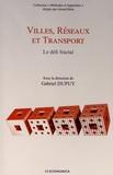 Gabriel Dupuy - Villes, réseaux et transport - Le défi fractal.