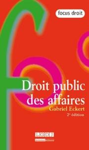 Gabriel Eckert - Droit public des affaires.