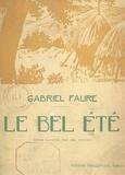 Gabriel Fauré et Jos. Jullien - Le bel été.