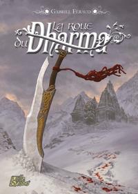 Gabriel Féraud et Anthony Rubier - La roue du Dharma - Une aventure de Munde Shayapan.