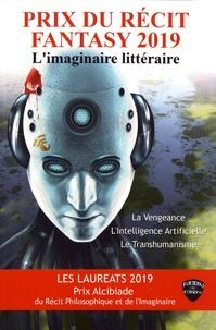 Gabriel Féraud et Pascale Montagné-Bonnet - Prix du récit fantasy & Prix Alcibiade du récit philosophique et de l'imaginaire - L'imaginaire littéraire (vengeance & intelligence artificielle) (transhumanisme).