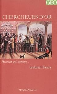 Gabriel Ferry - Chercheurs d'or.