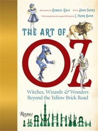 Gabriel/fricke Gale - The Art Of Oz /anglais.