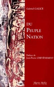 Gabriel Galice - Du peuple-nation. - Essai sur le milieu national de peuples d'Europe.