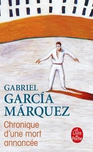 Gabriel García Márquez - Chronique d'une mort annoncée.