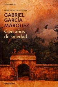 Gabriel García Márquez - CIEN ANOS DE SOLEDAD.
