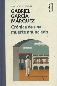 Gabriel García Márquez - Cronica de una muerte anunciada.