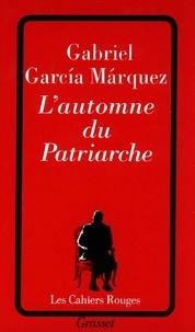 Gabriel Garcia Márquez - L'automne du patriarche.