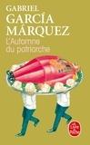 Gabriel García Márquez - L'Automne du patriarche.