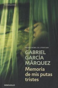 Gabriel García Márquez - Memoria de mis putas tristes.