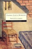 Gabriel García Márquez - Noticia de un secuestro.