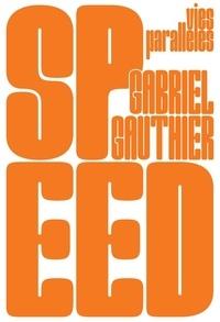 Gabriel Gauthier - Speed.