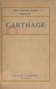 Gabriel-Guillaume Lapeyre - Carthage.