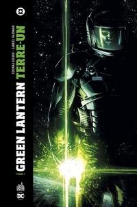 Gabriel Hardman et Corinna Bechko - Green Lantern Terre-Un Tome 1.