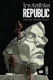 Gabriel Hardman et Corinna Bechko - Invisible Republic Tome 3 : .