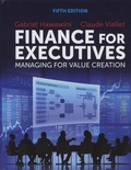 Gabriel Hawawini et Claude Viallet - Finance for Executives - Managing for Value Creation.