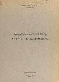 Gabriel-Jean Sumeire - La communauté de Trets à la veille de la Révolution.