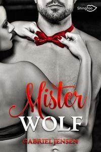 Gabriel Jensen - Mister Wolf.