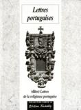 Gabriel Joseph de La Vergne Guilleragues - Lettres portugaises - (Dites) Lettres de la religieuse portugaise, 1669.