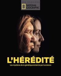 Gabriel Joseph-Dezaize - L'Hérédité - Les mystères de la génétique éclaircis par la science.