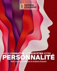 Gabriel Joseph-Dezaize - Mieux connaître et décrypter votre personnalité - Tests, études scientifiques et analyses d'experts.