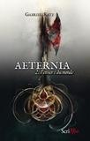 Gabriel Katz - Aeternia Tome 2 : L'envers du monde.