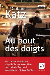 Gabriel Katz - Au bout des doigts - Tome 1.