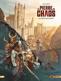 Gabriel Katz et Stéphane Créty - La pierre du chaos Tome 1 : Le sang des ruines.