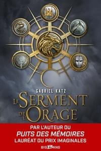 Gabriel Katz - Le serment de l'orage Tome 1 : .