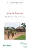 Gabriel Kuitche Fonkou - Voix de femmes - Recueil de poésies orales camerounaises.