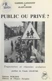 Gabriel Languoët et Alain Léger - Public ou privé ? Trajectoires et réussites scolaires.