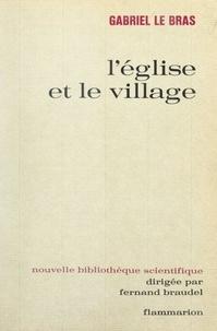 Gabriel Le Bras et Marthe Le Bras-Folain - L'église et le village.