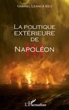 Gabriel Leanca - La politique extérieure de Napoléon III.