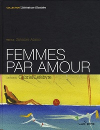 Gabriel Lefebvre - Femmes par amour.