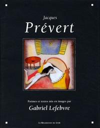 Gabriel Lefebvre et Jacques Prévert - .
