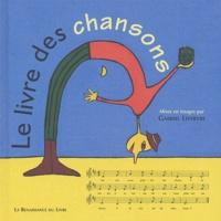 Gabriel Lefebvre - Le livre des chansons.
