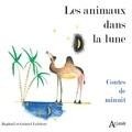 Gabriel Lefebvre - Les animaux dans la lune - Contes de minuit.
