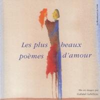 Gabriel Lefebvre et  Collectif - Les plus beaux poèmes d'Amour.