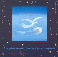 Gabriel Lefebvre et Christine de Pisan - Les plus beaux poèmes pour enfants - Une anthologie :  de Ronsard à Yves Duteil.
